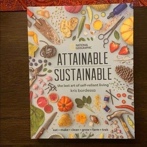 Attainable Sustainable by Kris Bordessa
